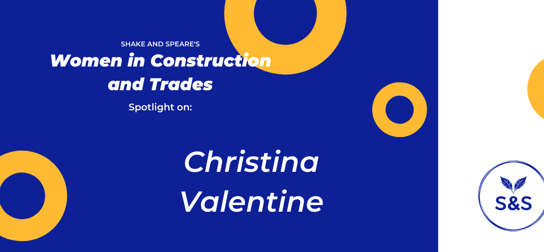 Christina Valentine: Women in Construction and Trade