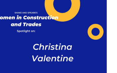 Women in Construction and Trade – Spotlight on: Christina Valentine