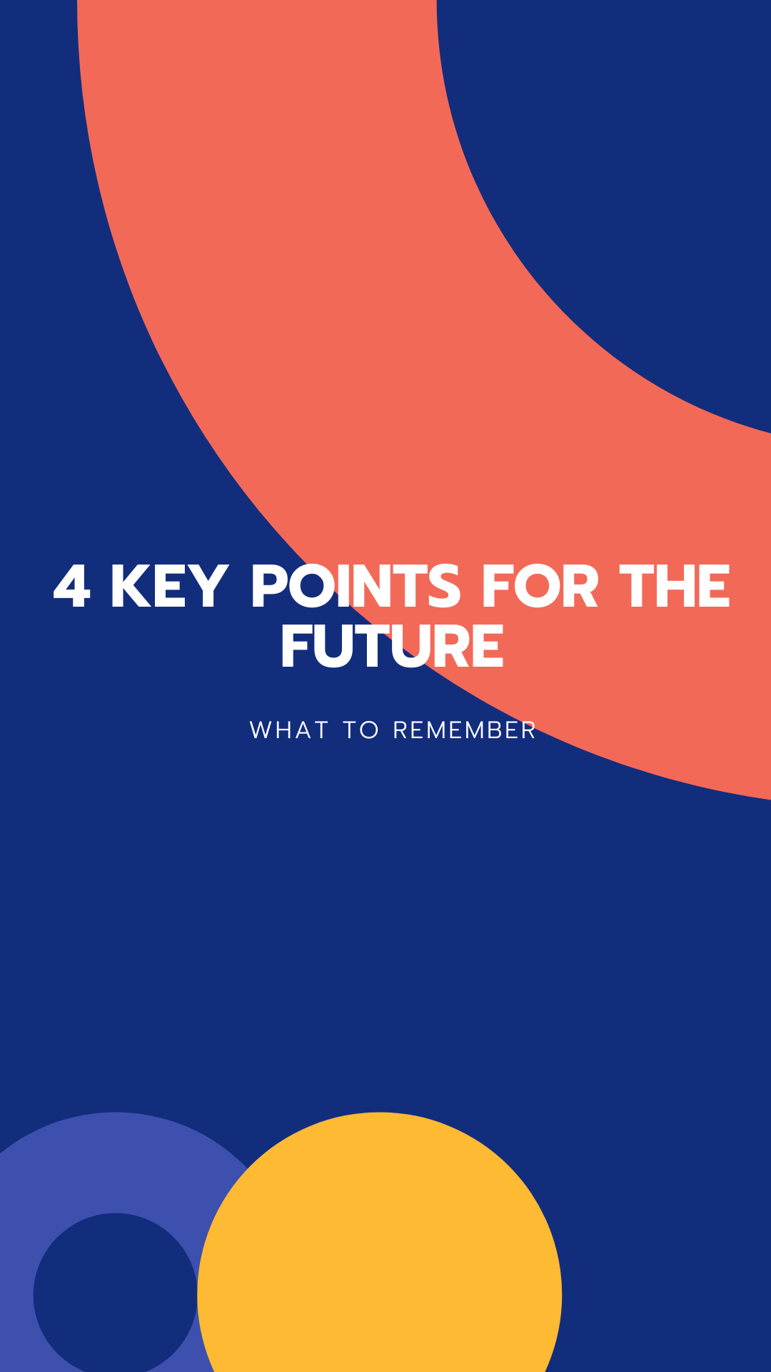 key points for the future