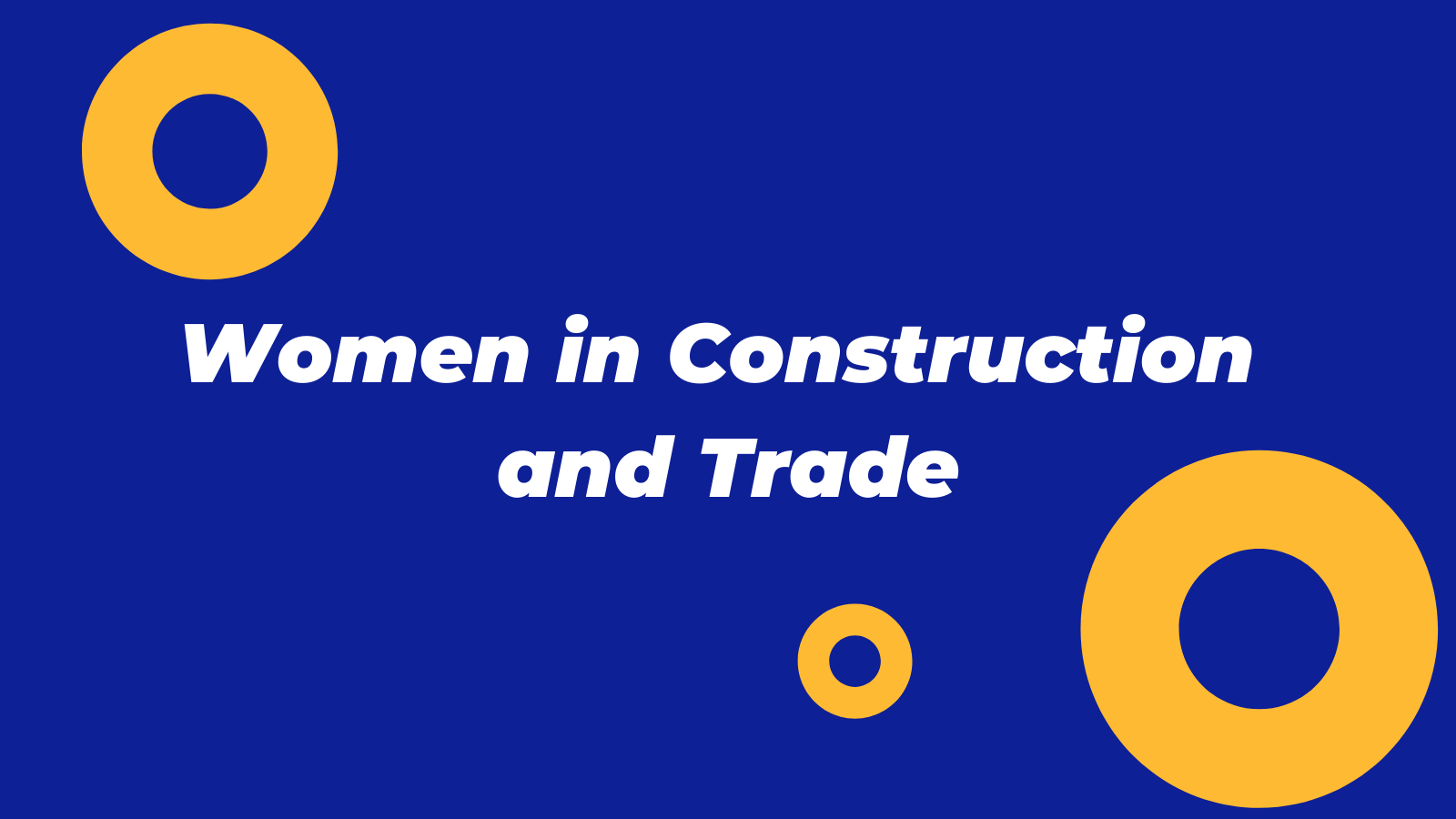 Women in Construction and Trade