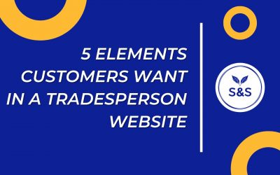 5 elements customers want in a tradesperson website