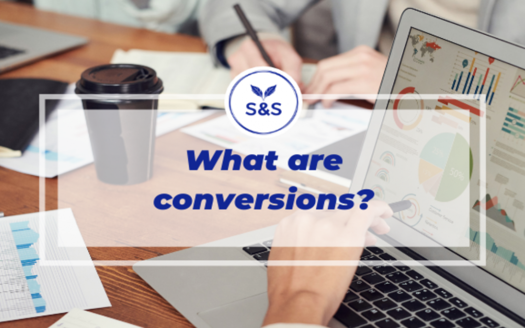 What are conversions?