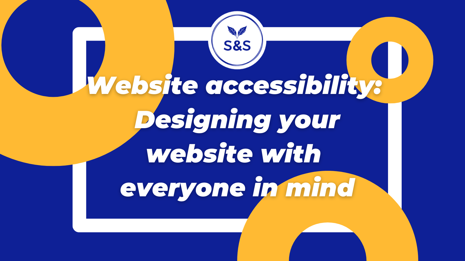 Website accessibility Designing your website with everyone in mind